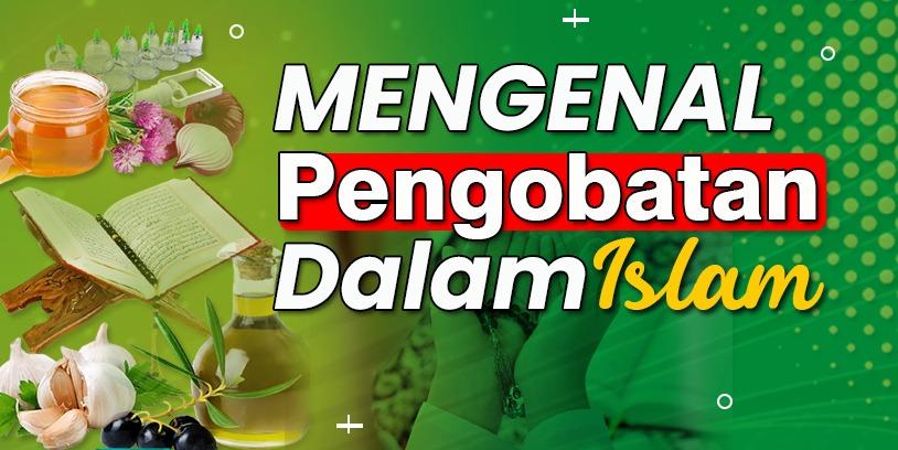 Read more about the article Prinsip Pengobatan Islam